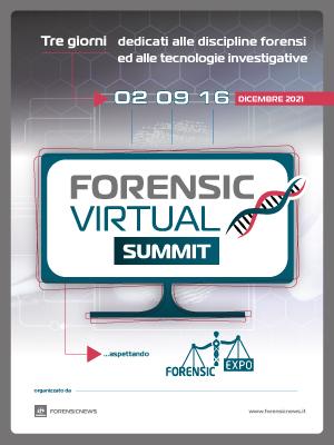 2, 9 e 16 dicembre 2021: Forensic Virtual Summit - Nuove tecnologie e Cold Cases