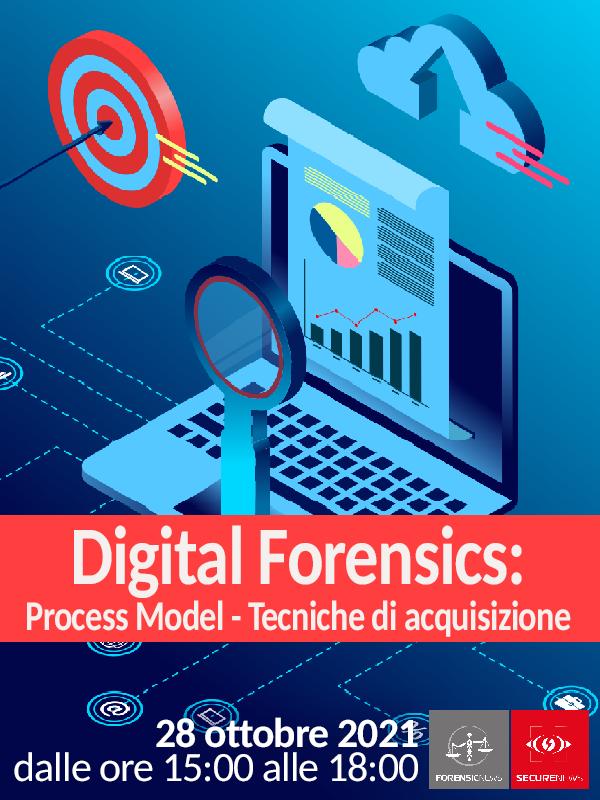 Digital Forensics: Process Model e Tecniche di acquisizione